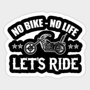 no bike, no life