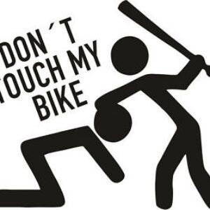 Don't touch my bike no.2