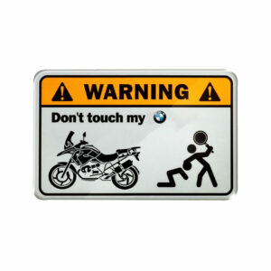 Warning, don't touch my BMW
