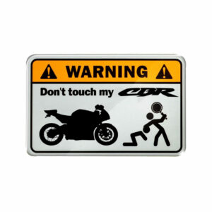 Warning, don't touch my CBR